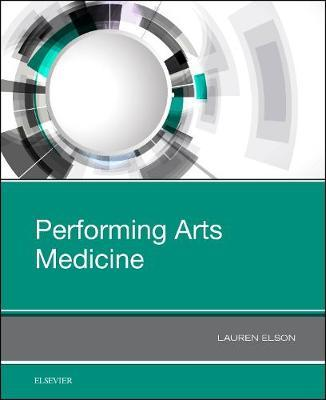 Performing Arts Medicine by Lauren E Elson
