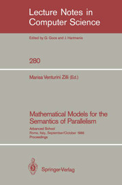 Mathematical Models for the Semantics of Parallelism