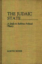 The Judaic State by Martin Sicker