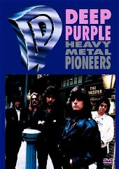 Deep Purple - Heavy Metal Pioneers on DVD