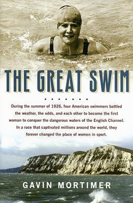 The Great Swim by Gavin Mortimer image
