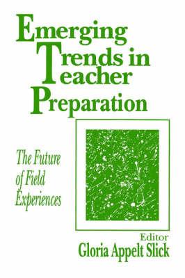 Emerging Trends in Teacher Preparation