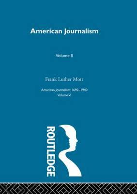 American Journalism: Pt. 2 by Frank Luther Mott image