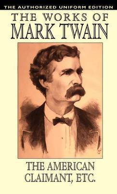 The American Claimant and Other Stories by Mark Twain )