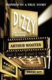 Dizzy by Arthur Wooten