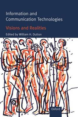 Information and Communication Technologies - Visions and Realities