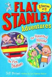 Flat Stanley Adventures by Lori Haskins Houran