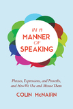 In a Manner of Speaking by Colin McNairn
