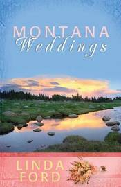 Montana Weddings by Linda Ford image