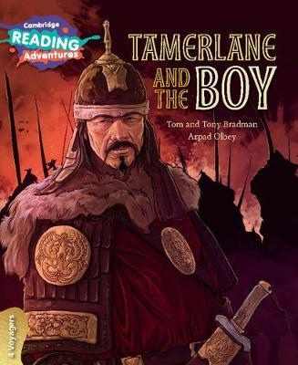 Tamerlane and the Boy 4 Voyagers by Tom and Tony Bradman