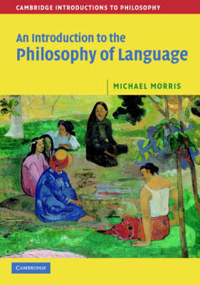An Introduction to the Philosophy of Language by Michael Morris image