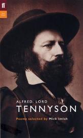 Alfred, Lord Tennyson by Alfred Tennyson