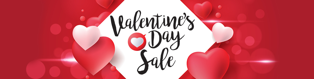 Valentine's Day Sale on now!
