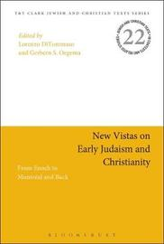 New Vistas on Early Judaism and Christianity image