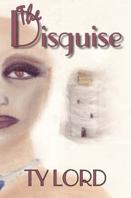 The Disguise by Ty, Lord image