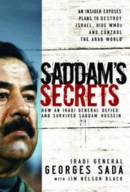 Saddam's Secrets by Georges Sada image