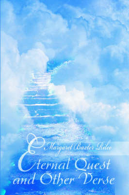 Eternal Quest and Other Verse by Margaret Baxter Rilee image