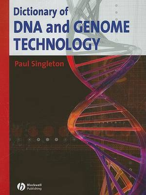 Dictionary of DNA and Genome Technology by Paul Singleton image