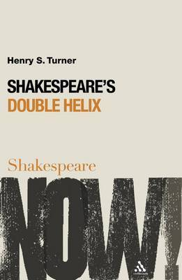 Shakespeare's Double Helix by Henry S. Turner image