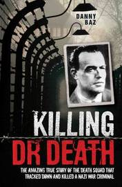 Killing Doctor Death by Danny Baz