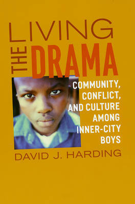 Living the Drama by David J. Harding