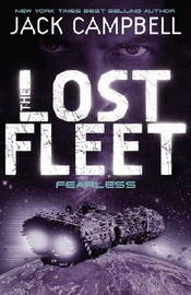 The Lost Fleet: Bk. 2 by Jack Campbell