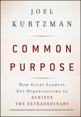 Common Purpose by Joel Kurtzman