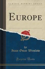 Europe (Classic Reprint) by Isaac Oscar Winslow