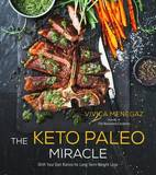 The Keto Paleo Miracle by Vivica Menegaz