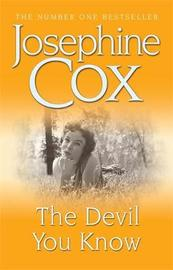 The Devil You Know by Josephine Cox image