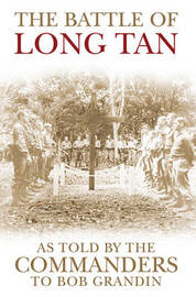 The Battle of Long Tan by Robert Grandin