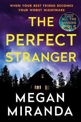 The Perfect Stranger by Megan Miranda image