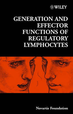 Generation and Effector Functions of Regulatory Lymphocytes by Novartis Foundation image
