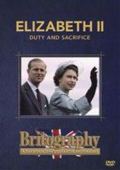 Elizabeth II... Duty and Sacrifice on DVD