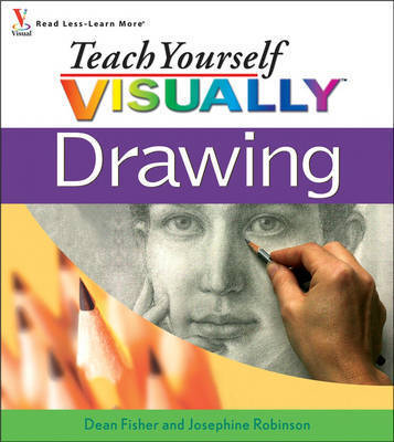 Teach Yourself Visually Drawing by Dean Fisher