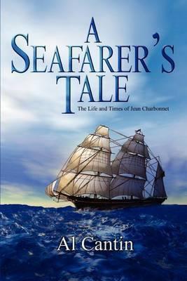A Seafarer's Tale by Al Cantin image