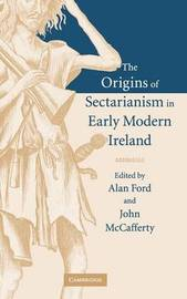 The Origins of Sectarianism in Early Modern Ireland image