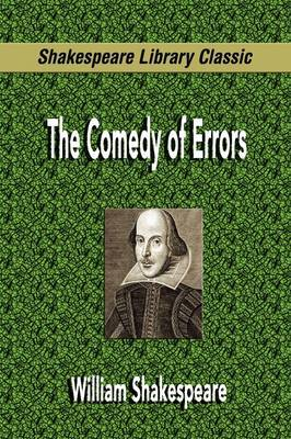 The Comedy of Errors (Shakespeare Library Classic) by William Shakespeare image