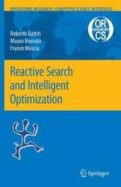Reactive Search and Intelligent Optimization by Roberto Battiti