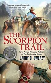 The Scorpion Trail by Larry D Sweazy image