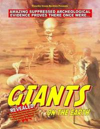 Giants on the Earth by Timothy Green Beckley