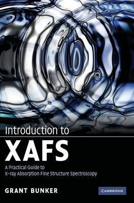 Introduction to XAFS by Grant Bunker image