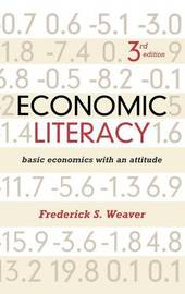 Economic Literacy by Frederick S. Weaver