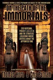On the Path of the Immortals by Thomas Horn