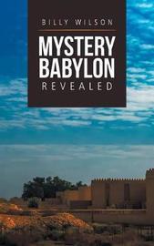 Mystery Babylon Revealed by Billy Wilson image