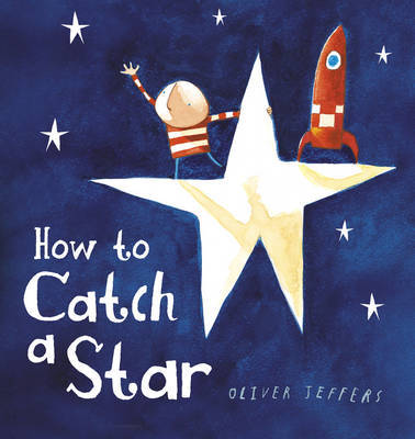 How to Catch a Star by Oliver Jeffers image