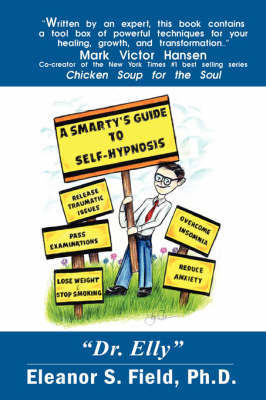 A Smarty's Guide to Self-hypnosis by Eleanor S. Field image