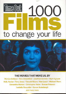 1000 Films to Change Your Life by Time Out Guides Ltd