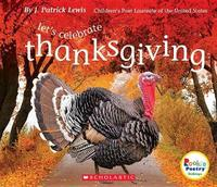 Let's Celebrate Thanksgiving by J.Patrick Lewis