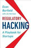 Regulatory Hacking by Evan Burfield